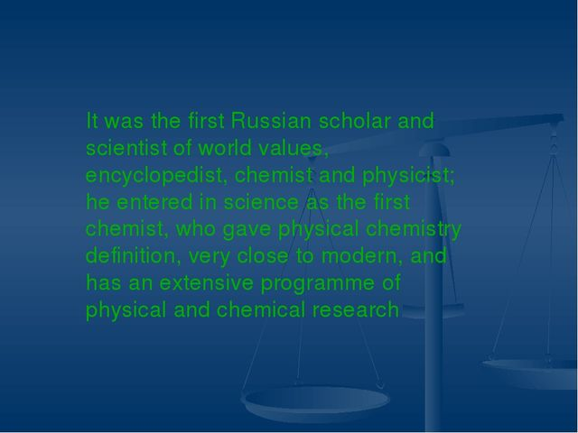 It was the first Russian scholar and scientist of world values, encyclopedis...