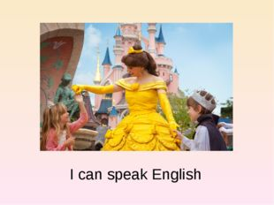 I can speak English