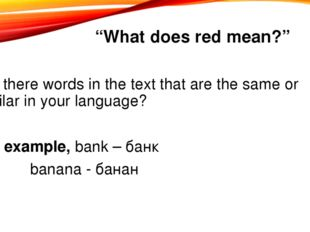 """""""What does red mean?"""" Are there words in the text that are the same or simila"""