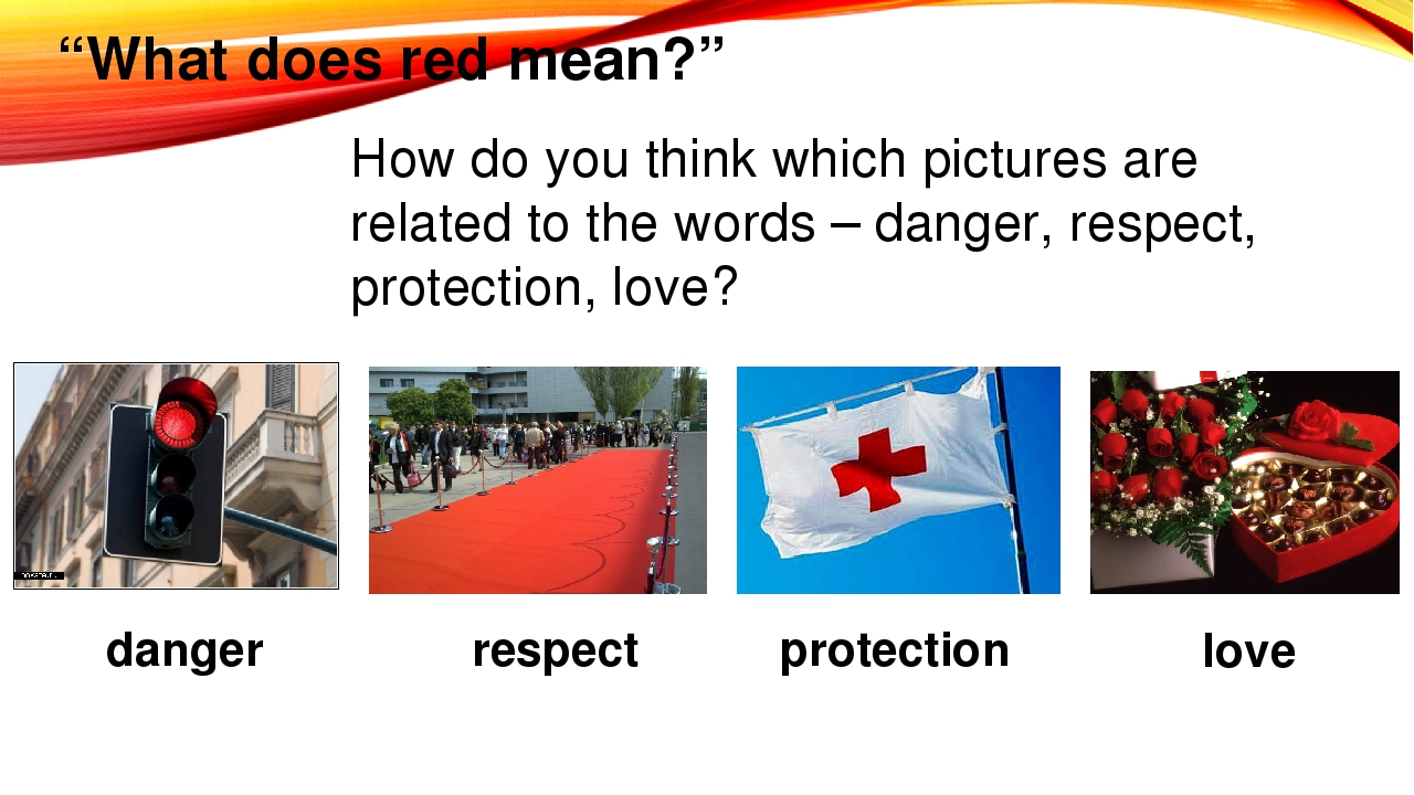 """""""What does red mean?"""" How do you think which pictures are related to the word..."""
