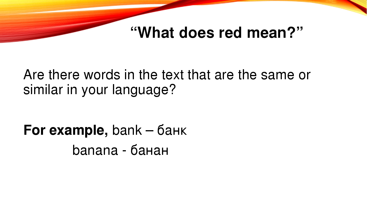 """""""What does red mean?"""" Are there words in the text that are the same or simila..."""