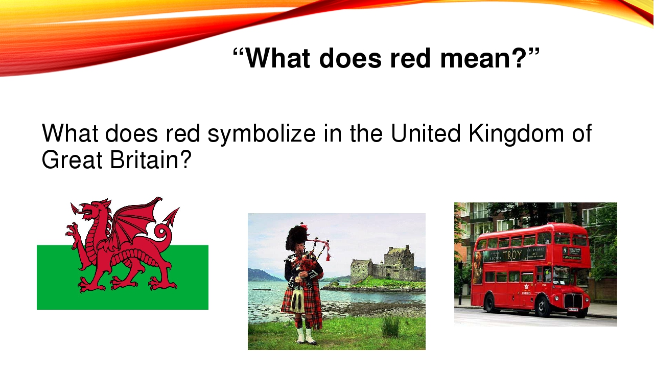 """""""What does red mean?"""" What does red symbolize in the United Kingdom of Great..."""
