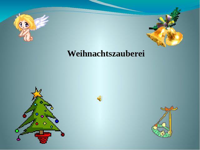Weihnachtszauberei