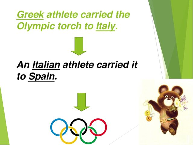 Greek athlete carried the Olympic torch to Italy. An Italian athlete carried...