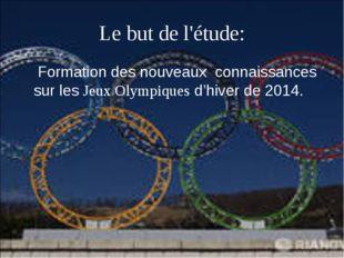 Formation des nouveaux  connaissances sur les Jeux Olympiques d'hiver de 2014