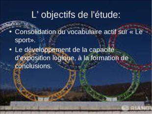 Consolidation du vocabulaire actif sur «Le sport». Consolidation du vo