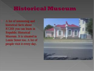 A lot of interesting and historical facts about KCHR you can learn in Republ