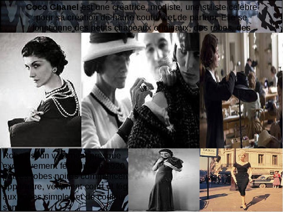 Coco Chanelest une créatrice, modiste, une stiliste célèbre pour sa création...