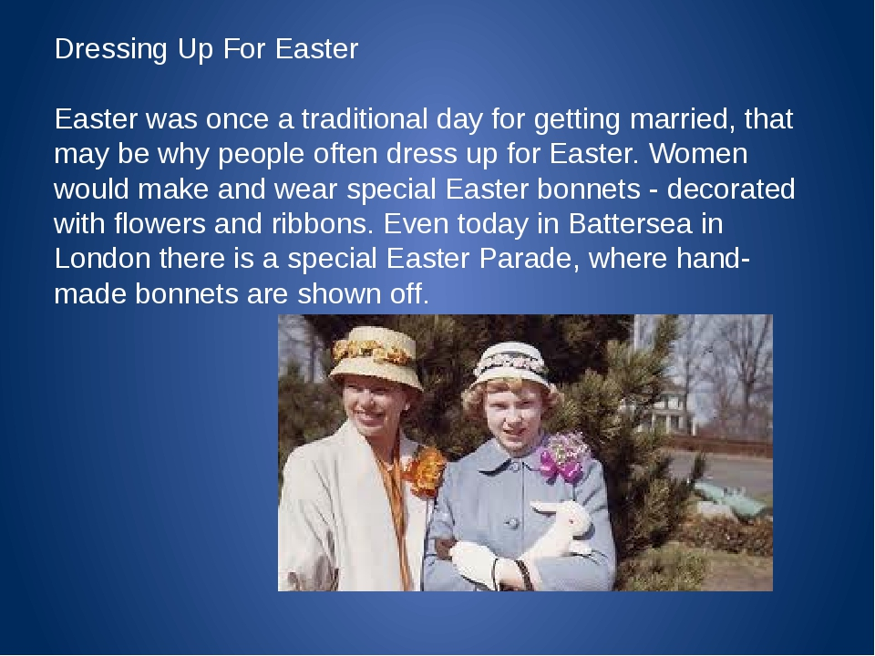 Dressing Up For Easter Easter was once a traditional day for getting married...