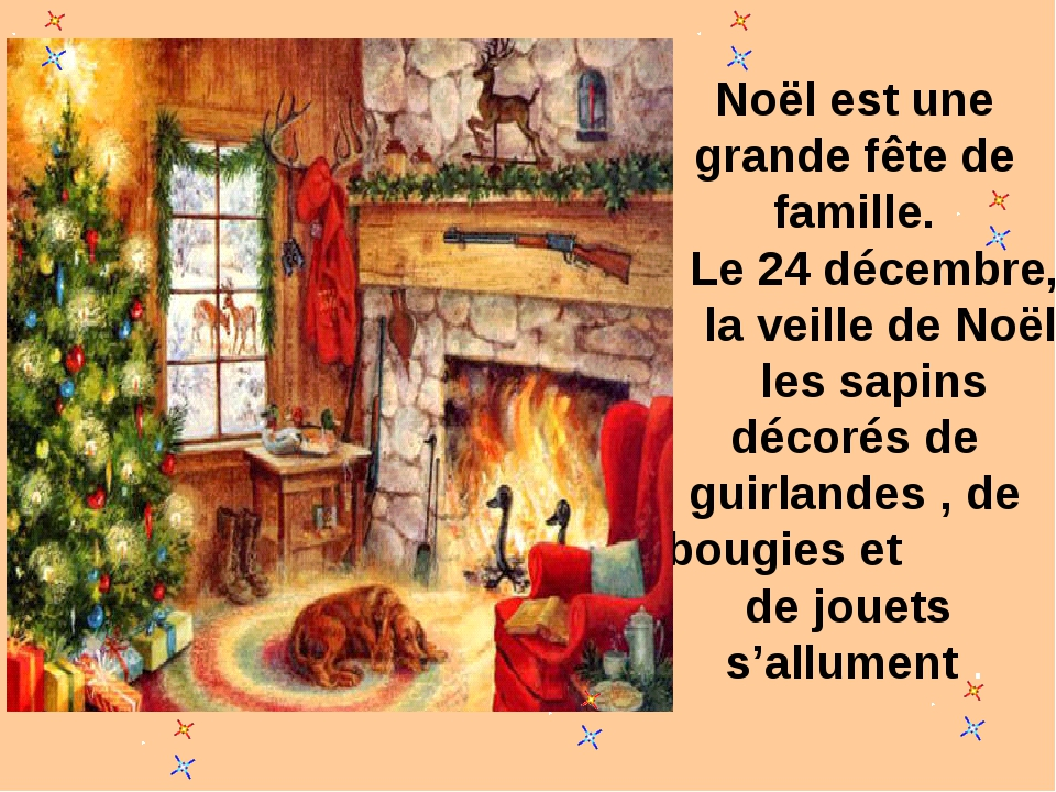 Noël est une grande fête de famille. Le 24 décembre, la veille de Noël les sa...