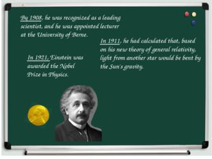 By 1908, he was recognized as a leading scientist, and he was appointed lectu
