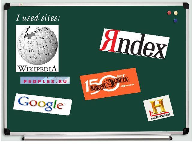 I used sites: