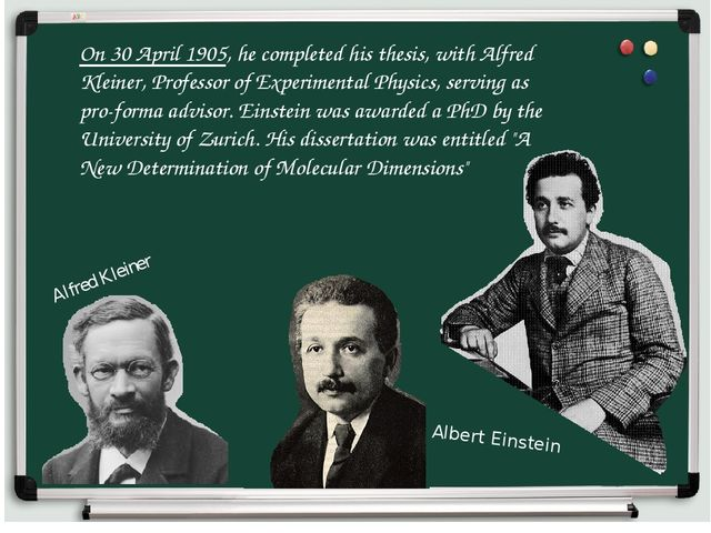 On 30 April 1905, he completed his thesis, with Alfred Kleiner, Professor of...