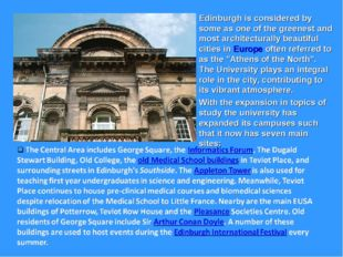 Edinburgh is considered by some as one of the greenest and most architectural