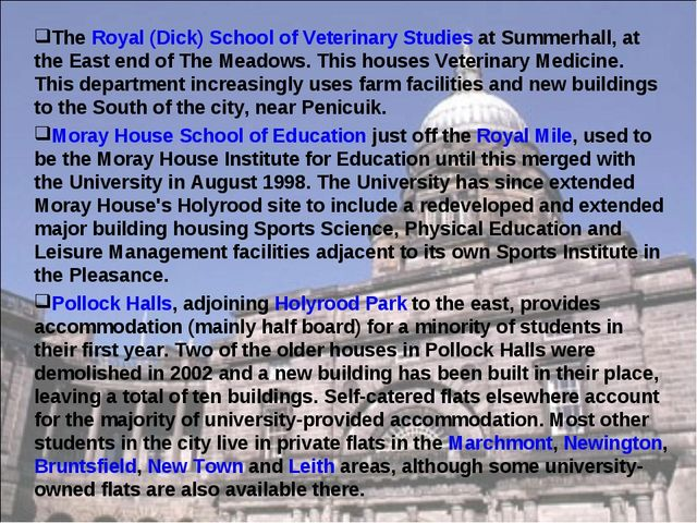 The Royal (Dick) School of Veterinary Studies at Summerhall, at the East end...
