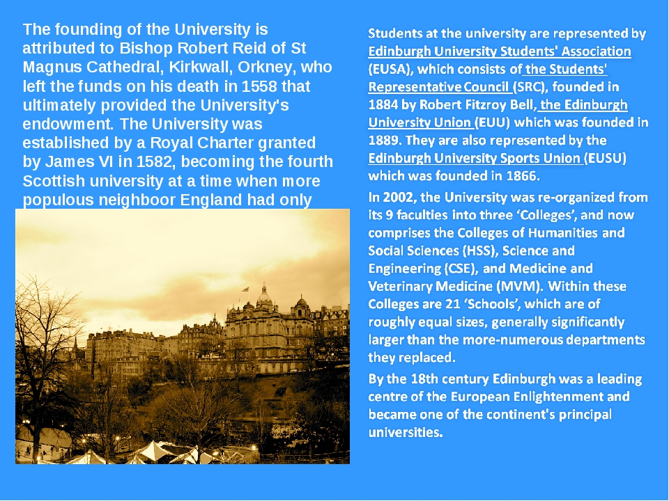 The founding of the University is attributed to Bishop Robert Reid of St Magn...