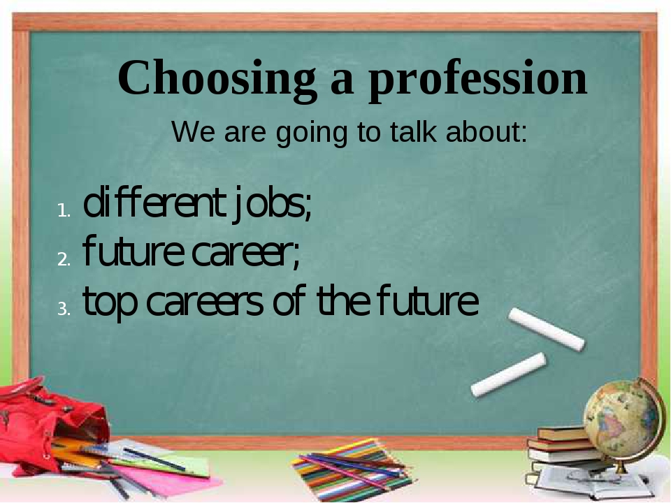 Choosing a profession different jobs; future career; top careers of the futur...