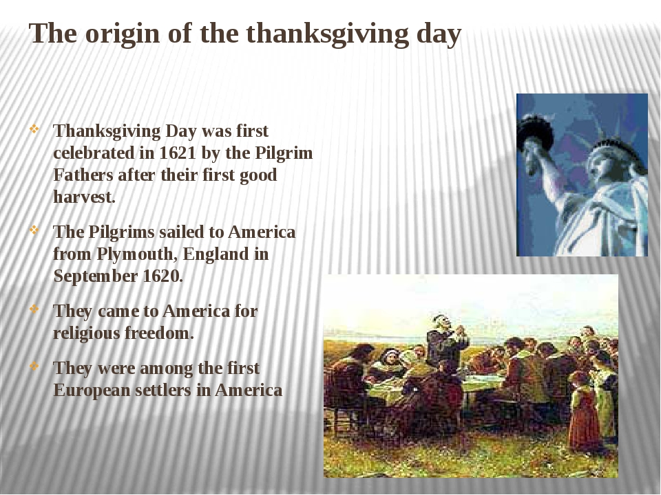 The origin of the thanksgiving day Thanksgiving Day was first celebrated in 1...