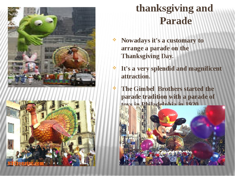 thanksgiving and Parade Nowadays it's a customary to arrange a parade on the...