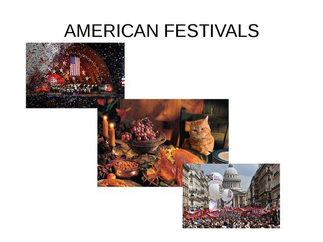 AMERICAN FESTIVALS
