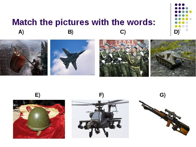 Match the pictures with the words: A) B) C) D) E) F) G)