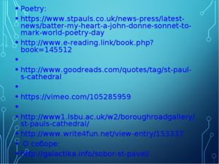 Poetry: https://www.stpauls.co.uk/news-press/latest-news/batter-my-heart-a-jo