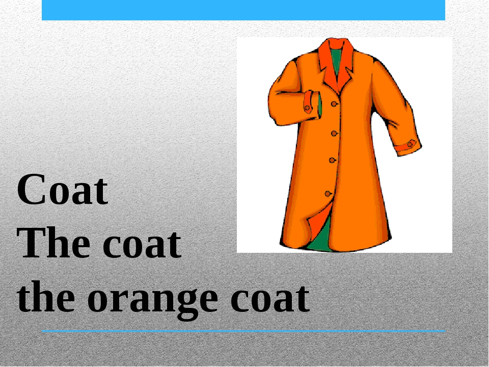 Coat The coat the orange coat