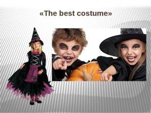 «The best costume»