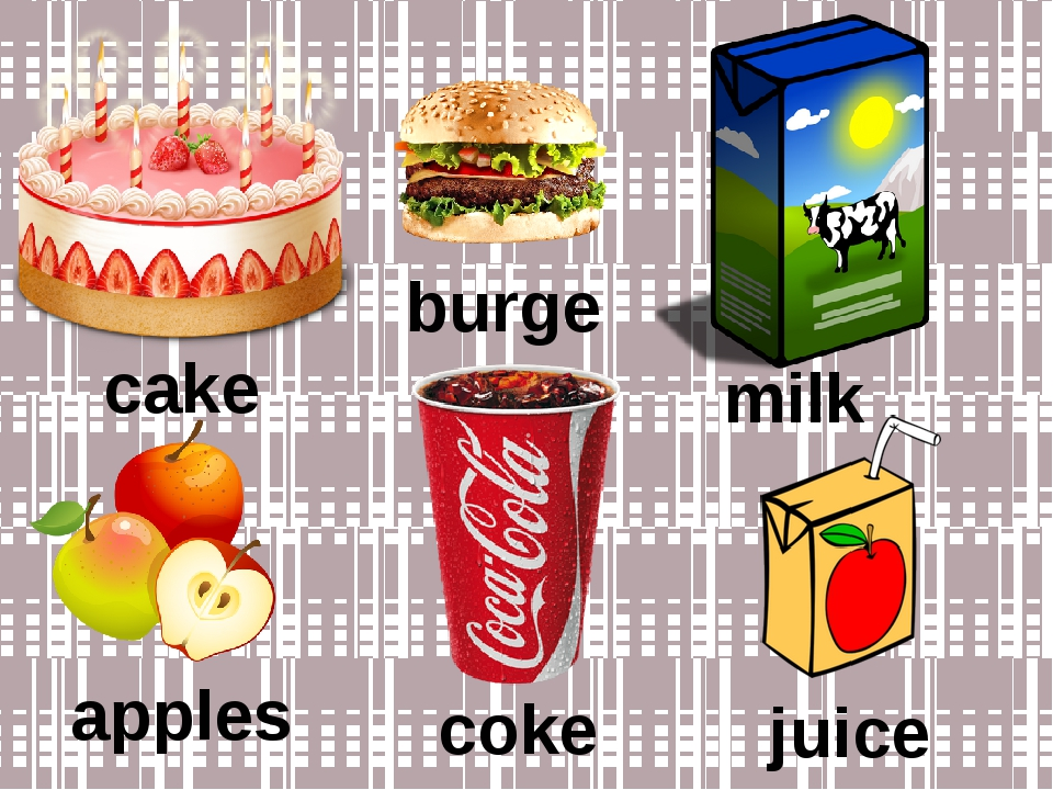 cake burger milk apples coke juice