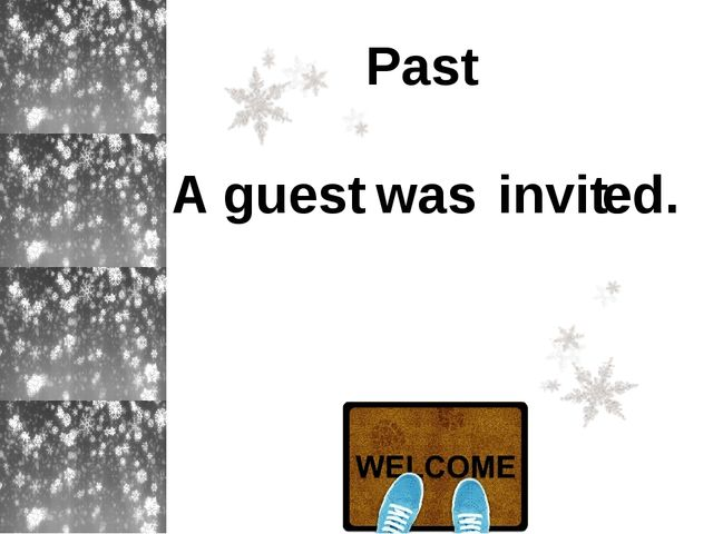 Past A guest invit e ed. was