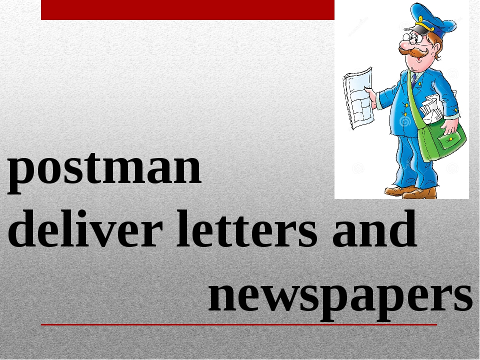postman deliver letters and newspapers