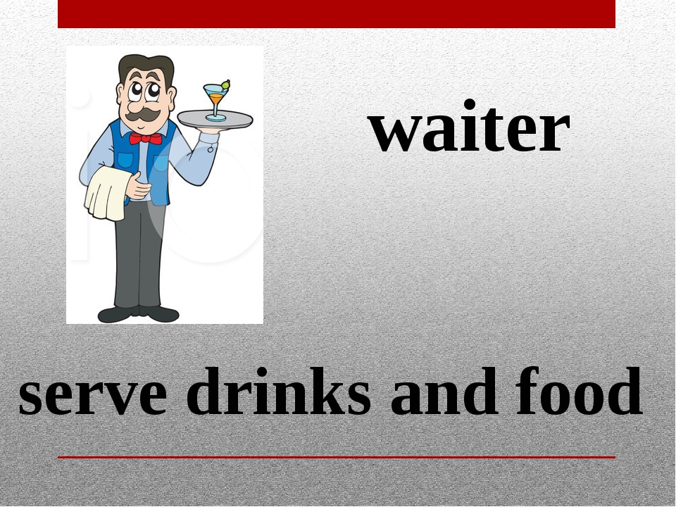 waiter serve drinks and food