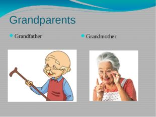 Grandparents Grandfather Grandmother