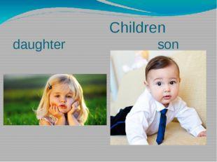 Children daughter son