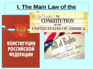 I. The Main Law of the Country