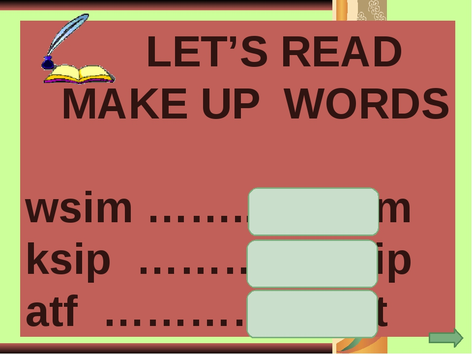 LET'S READ MAKE UP WORDS orgf ……..... frog odg ………... dog xfo ………… fox