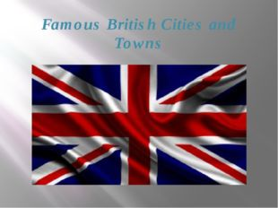 Famous British Cities and Towns