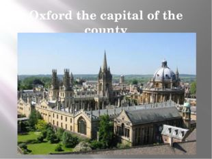 Oxford the capital of the county