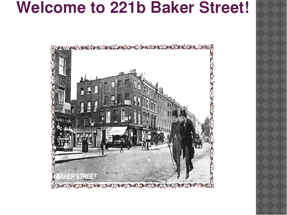 Welcome to 221b Baker Street!