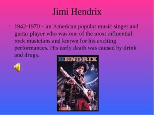 Jimi Hendrix 1942-1970 – an American popular music singer and guitar player w