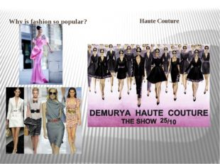 Why is fashion so popular? Haute Couture
