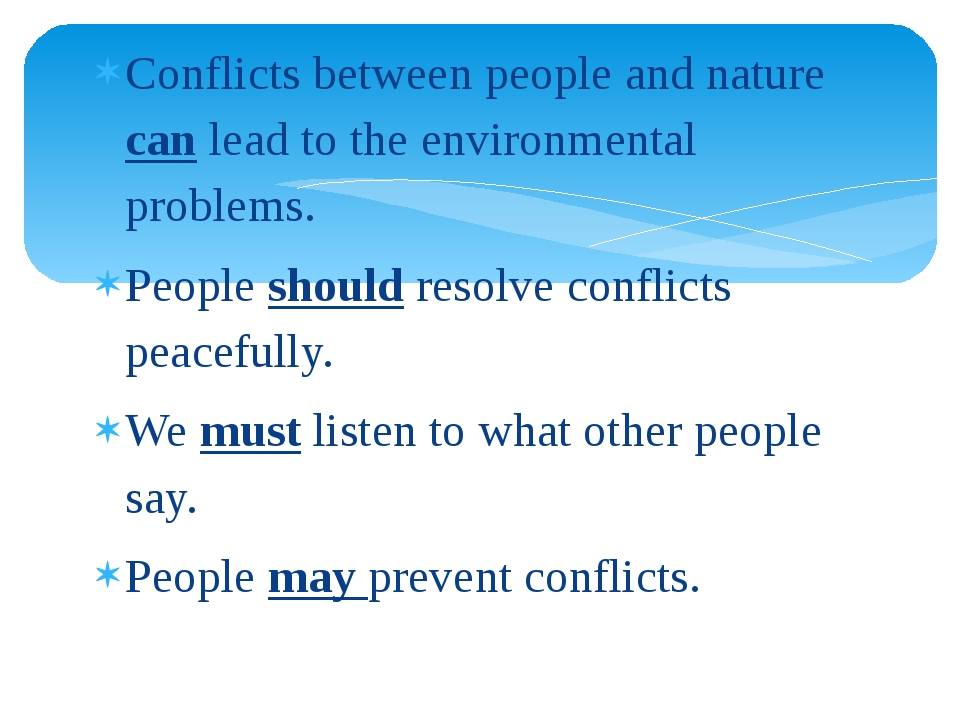 Conflicts between people and nature can lead to the environmental problems. P...