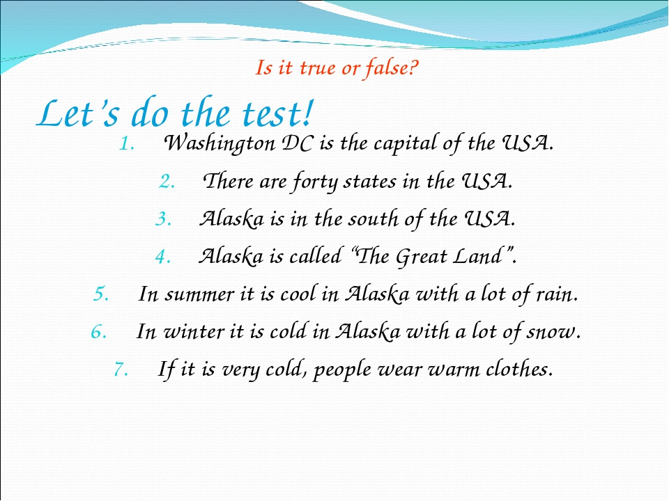 Let's do the test! Is it true or false? Washington DC is the capital of the U...