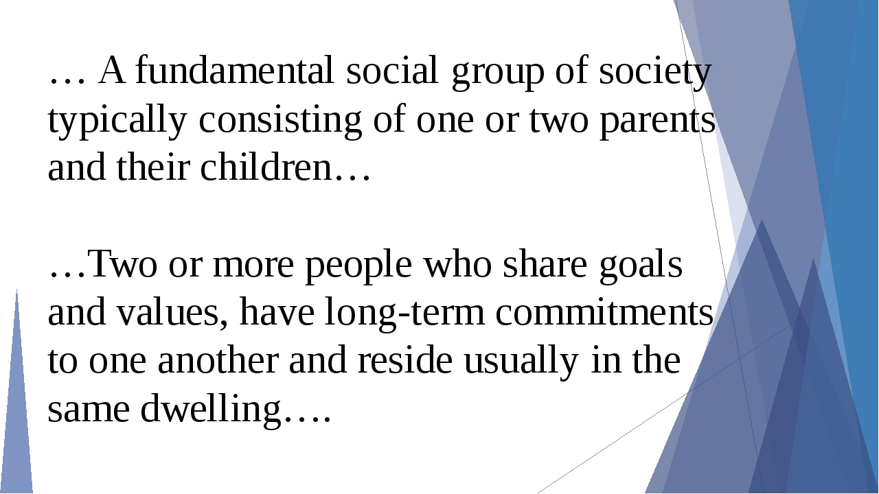 a fundamental social group in society