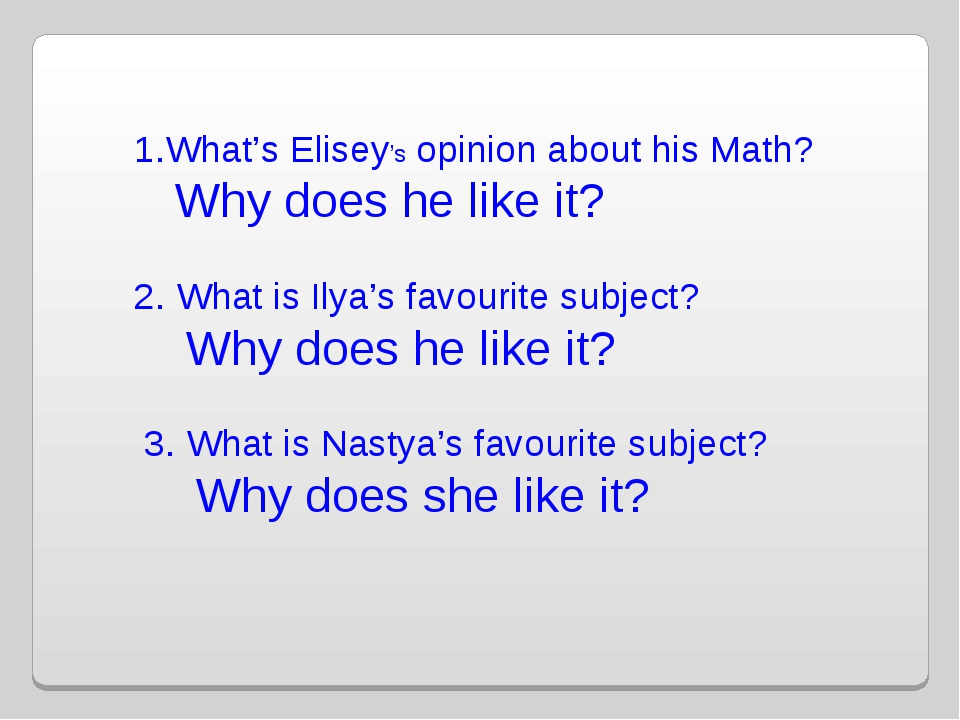 1.What's Elisey's opinion about his Math? Why does he like it? 2. What is Il...