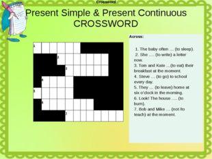 Present Simple & Present Continuous CROSSWORD Crossword 1