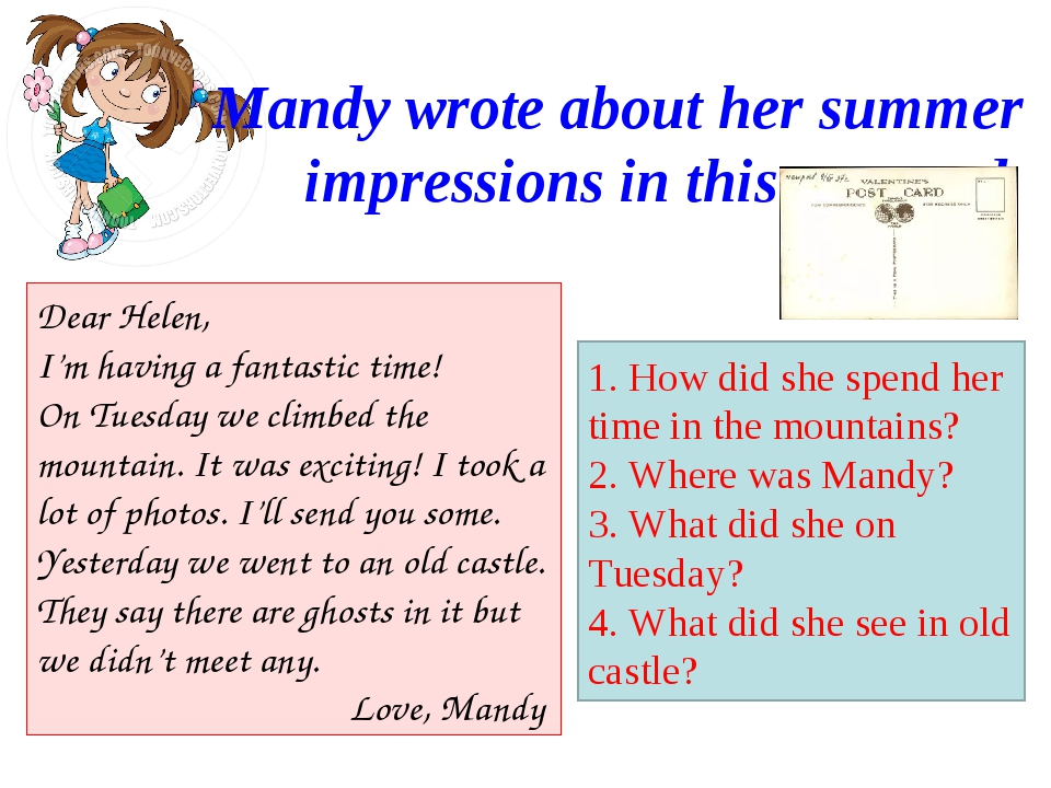 Mandy wrote about her summer impressions in this postcard. Dear Helen, I'm ha...