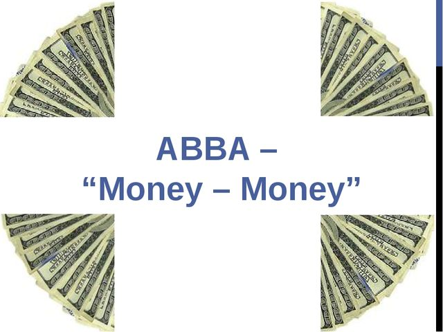 "ABBA – ""Money – Money"""