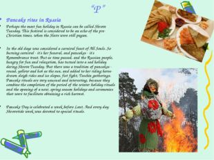 """""""P"""" Pancake rites in Russia Perhaps the most fun holiday in Russia can be cal"""