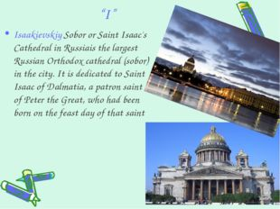 """""""I"""" Isaakievskiy Sobor or Saint Isaac's Cathedralin Russiais the largest Rus"""